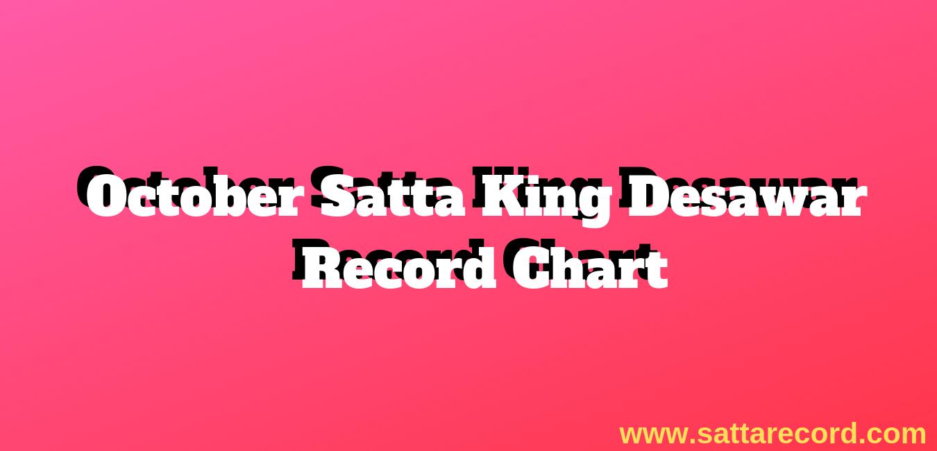 October Satta Chart